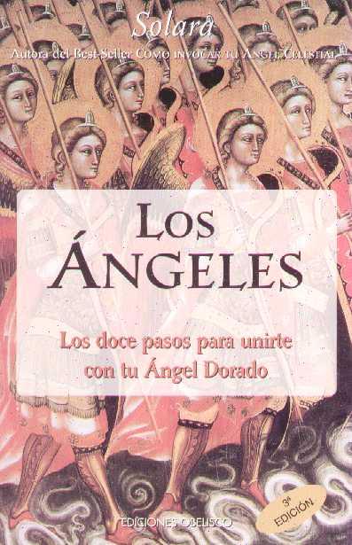 LOS 12 PASOS PARA UNIRTE CON TU ANGEL DORADO OBELISCO