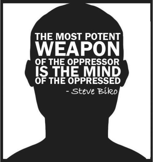 Steve_Biko_Quote_Meme_Potent_Weapon_Oppressor_Mind_Of_Oppressed