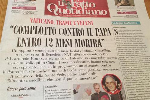 """""""Complot contra el Papa, dentro de 12 meses morirá"""" reza la portada de Il Fatto Quotidiano"""