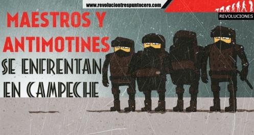 Maestros-y-antimotines-se-enfrentan-en-Campeche-banner